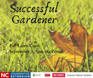flyer for 9/3/20 successful gardener class